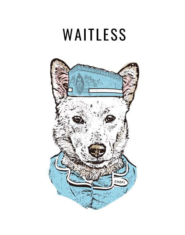 WAITLESS